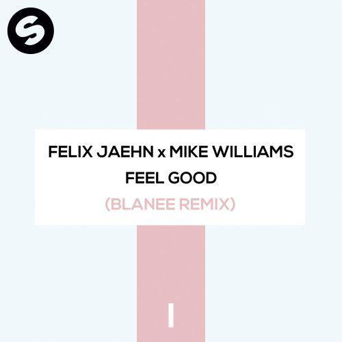 Feel Good (Blanee Remix)