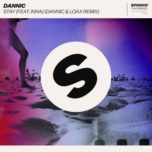 Stay (feat. INNA) [Dannic & LoaX Remix]